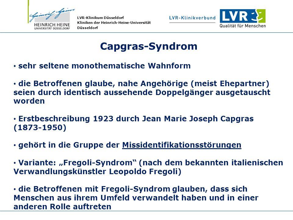 Capgras-Syndrom sehr seltene monothematische Wahnform