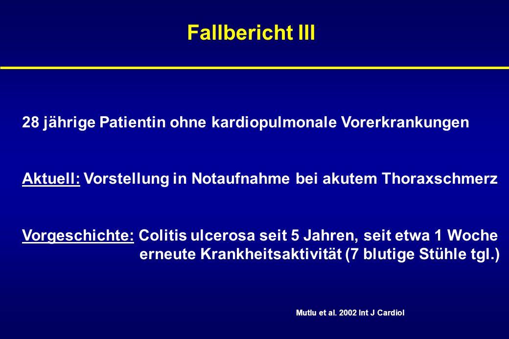 Fallbericht III 28 jährige Patientin ohne kardiopulmonale Vorerkrankungen. Aktuell: Vorstellung in Notaufnahme bei akutem Thoraxschmerz.