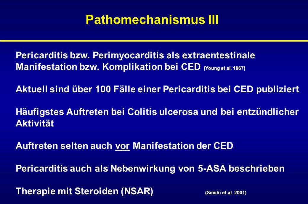 Pathomechanismus III Pericarditis bzw. Perimyocarditis als extraentestinale. Manifestation bzw. Komplikation bei CED (Young et al. 1967)