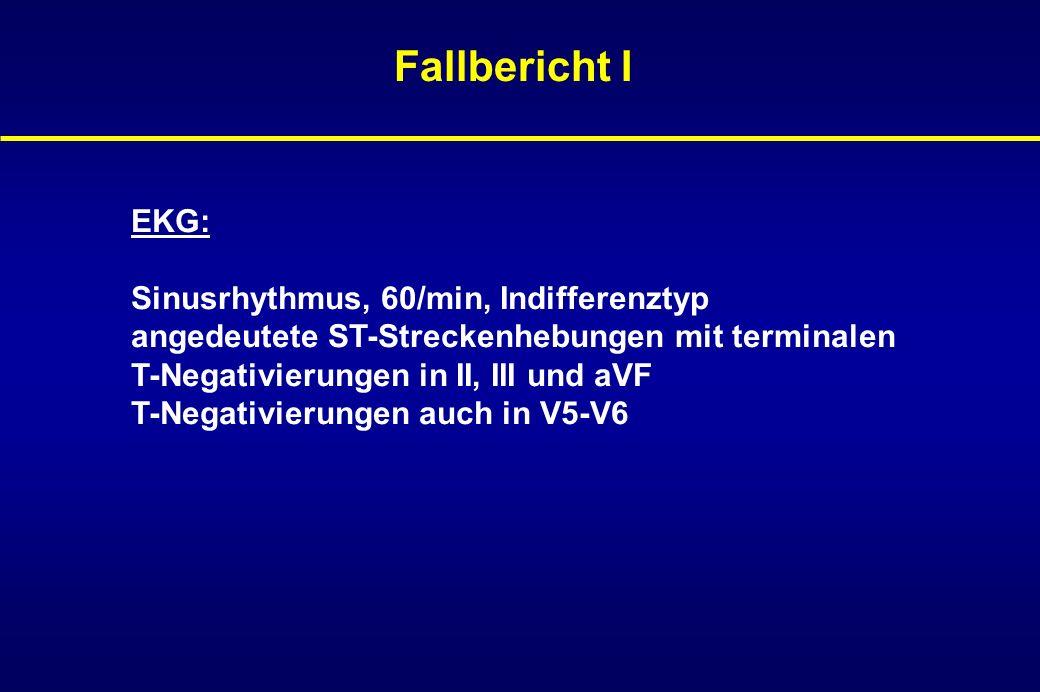 Fallbericht I EKG: Sinusrhythmus, 60/min, Indifferenztyp