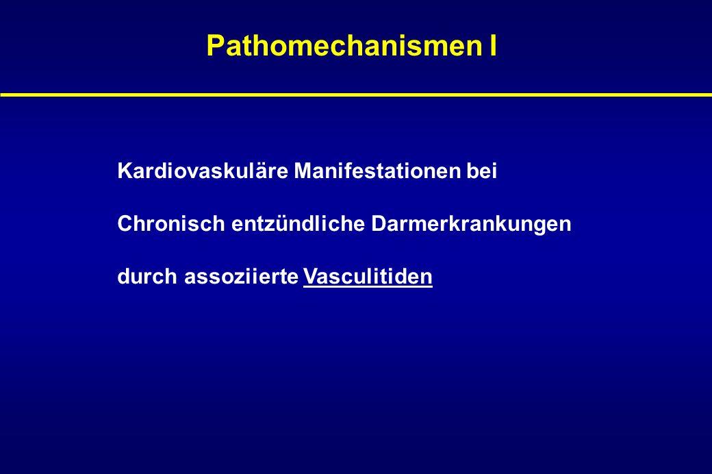 Pathomechanismen I Kardiovaskuläre Manifestationen bei