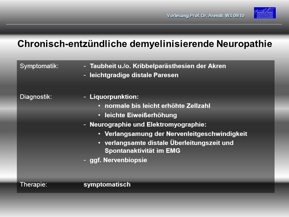 Chronisch-entzündliche demyelinisierende Neuropathie