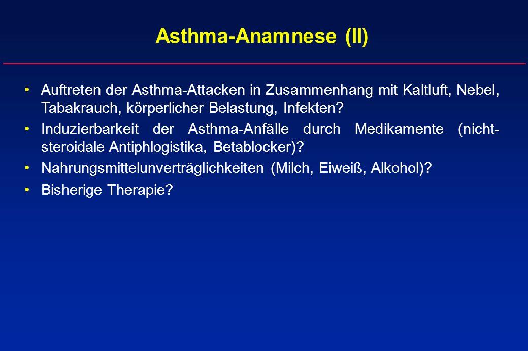 Asthma-Anamnese (II) Auftreten der Asthma-Attacken in Zusammenhang mit Kaltluft, Nebel, Tabakrauch, körperlicher Belastung, Infekten