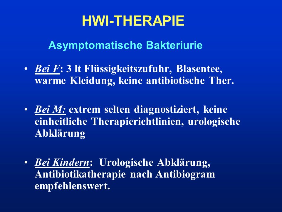HWI-THERAPIE Asymptomatische Bakteriurie