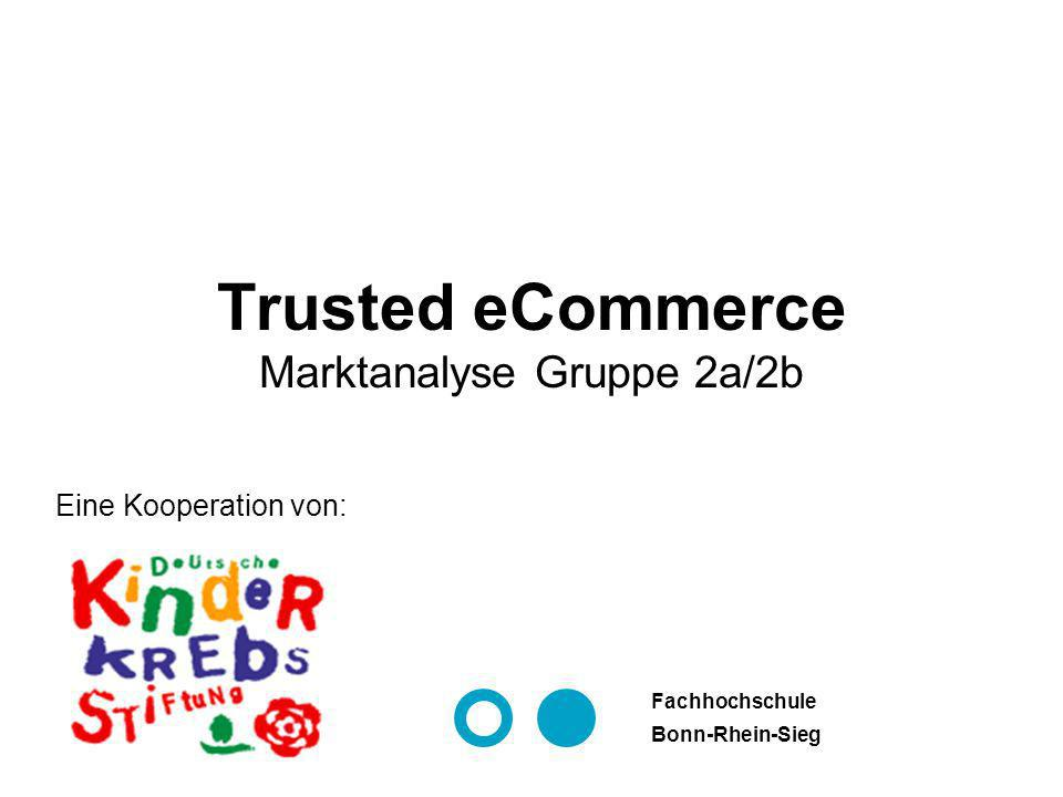 Trusted eCommerce Marktanalyse Gruppe 2a/2b