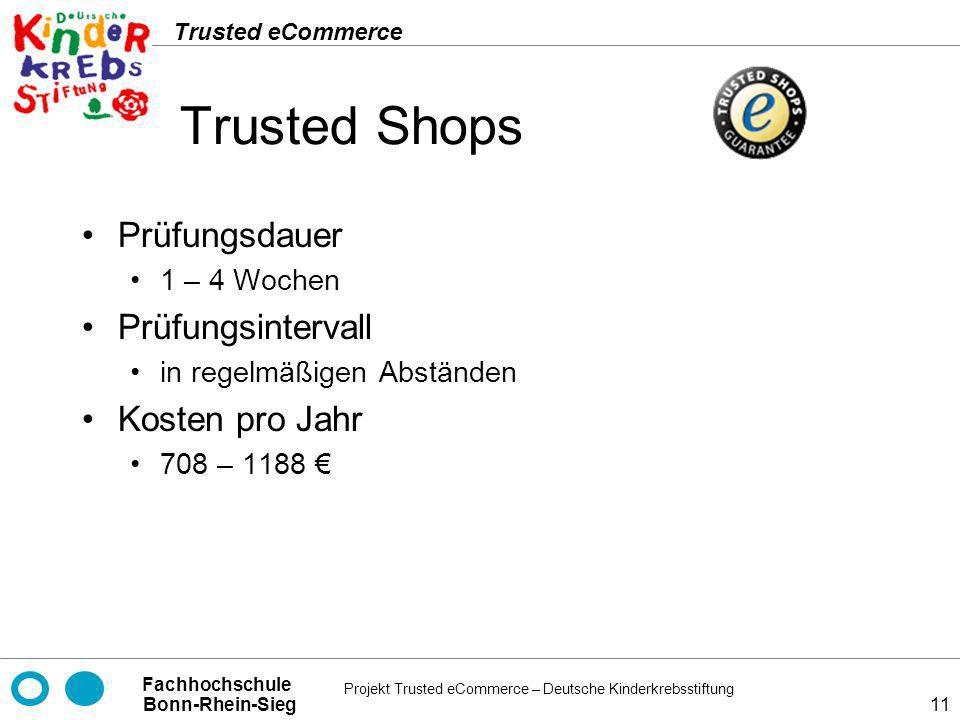 Trusted Shops Prüfungsdauer Prüfungsintervall Kosten pro Jahr