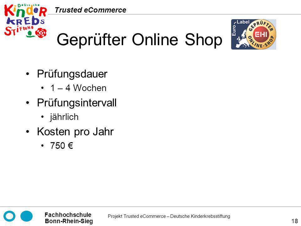 Geprüfter Online Shop Prüfungsdauer Prüfungsintervall Kosten pro Jahr