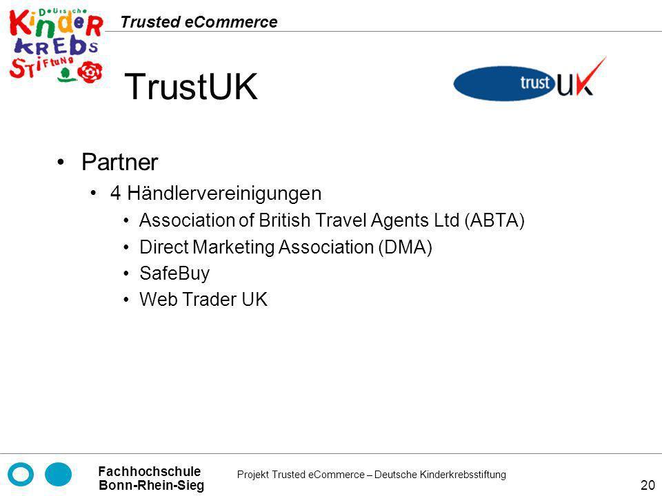 TrustUK Partner 4 Händlervereinigungen