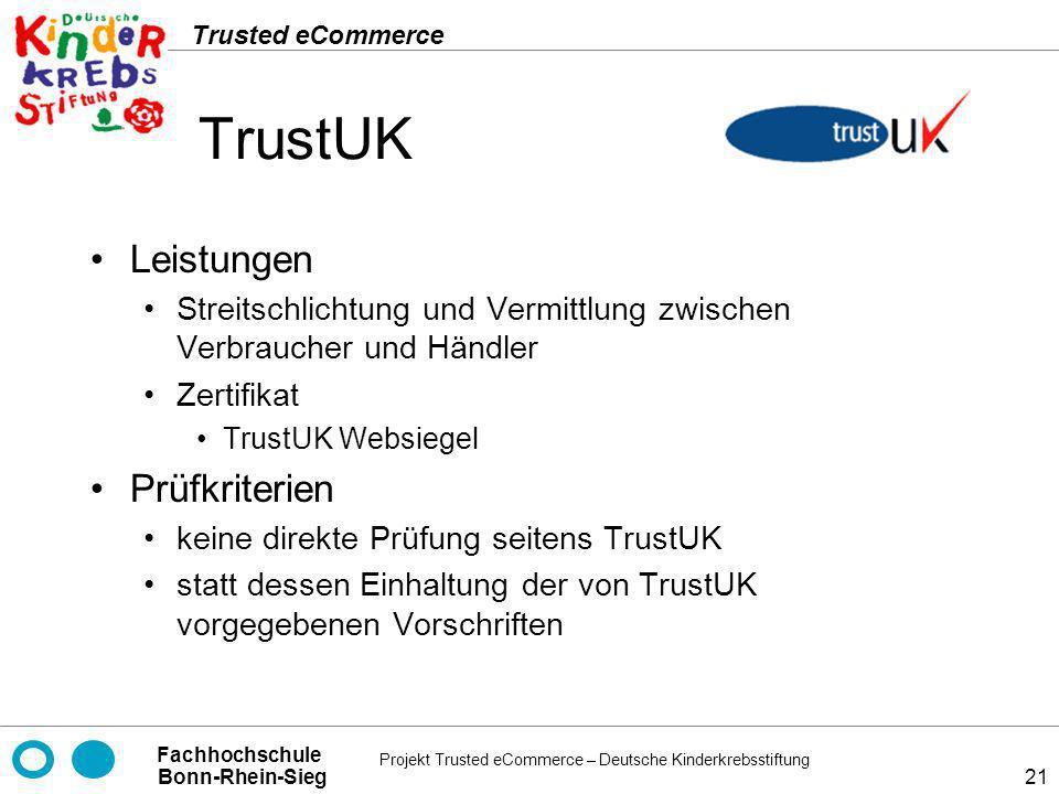 TrustUK Leistungen Prüfkriterien
