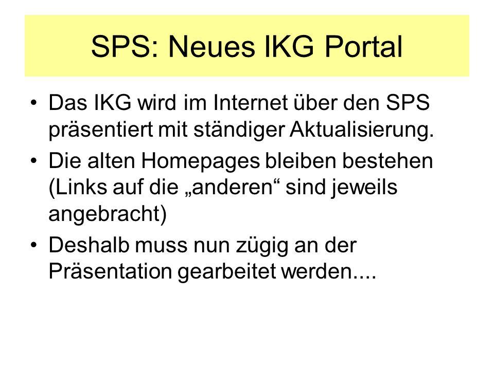 SPS: Neues IKG Portal Das IKG wird im Internet über den SPS präsentiert mit ständiger Aktualisierung.