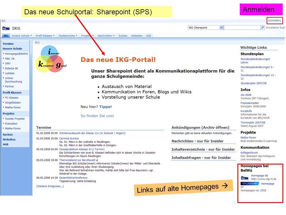 Anmelden Das neue Schulportal: Sharepoint (SPS) Links auf alte Homepages 