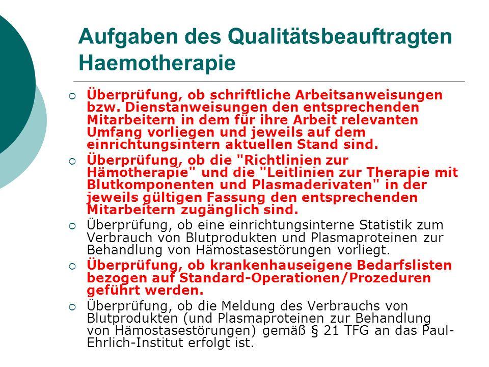 Aufgaben des Qualitätsbeauftragten Haemotherapie
