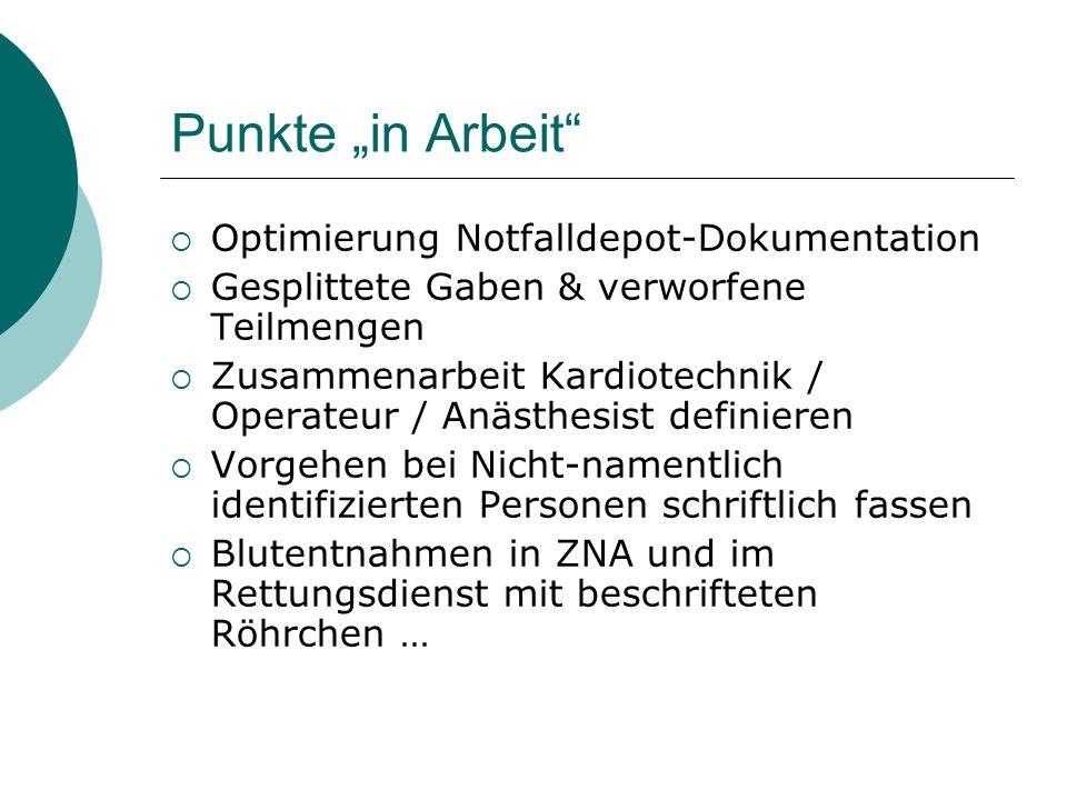 """Punkte """"in Arbeit Optimierung Notfalldepot-Dokumentation"""