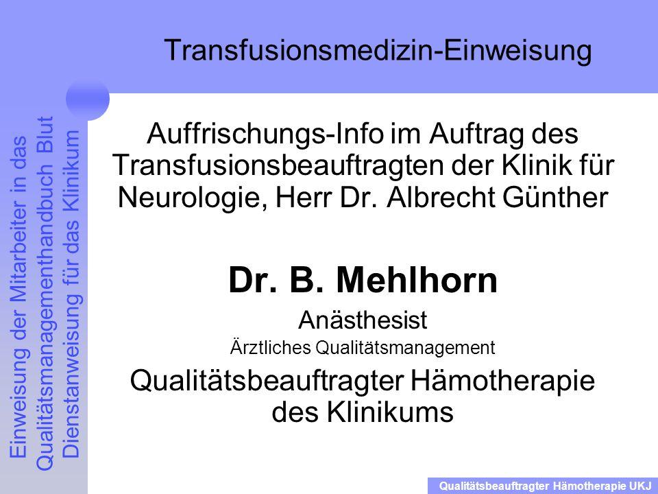 Transfusionsmedizin-Einweisung