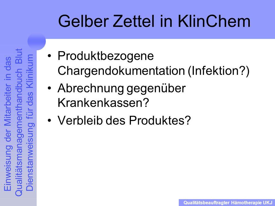 Gelber Zettel in KlinChem
