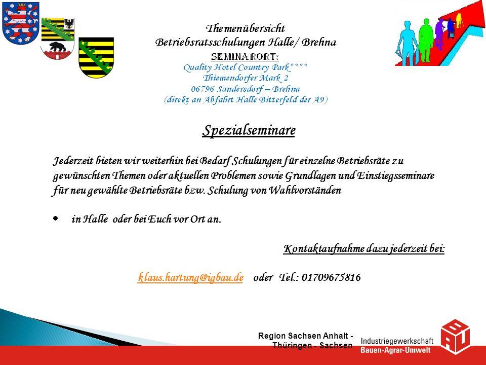 klaus.hartung@igbau.de oder Tel.: 01709675816