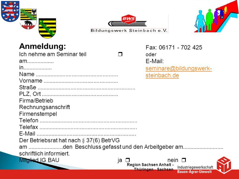 Fax: 06171 - 702 425 E-Mail: seminare@bildungswerk-steinbach.de oder