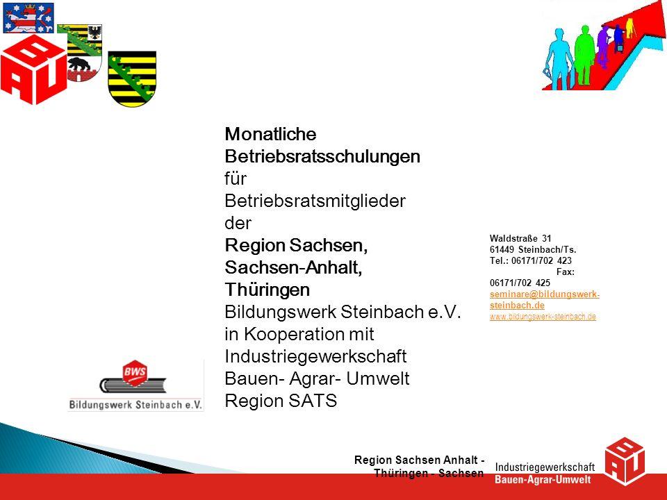 Betriebsratsschulungen für Betriebsratsmitglieder der Region Sachsen,