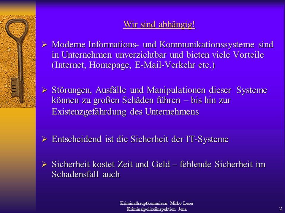 Kriminalhauptkommissar Mirko Leser Kriminalpolizeiinspektion Jena