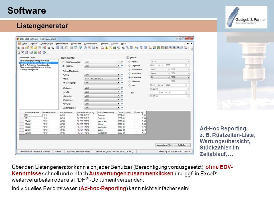 Software Listengenerator Ad-Hoc Reporting, z. B. Rüstzeiten-Liste,