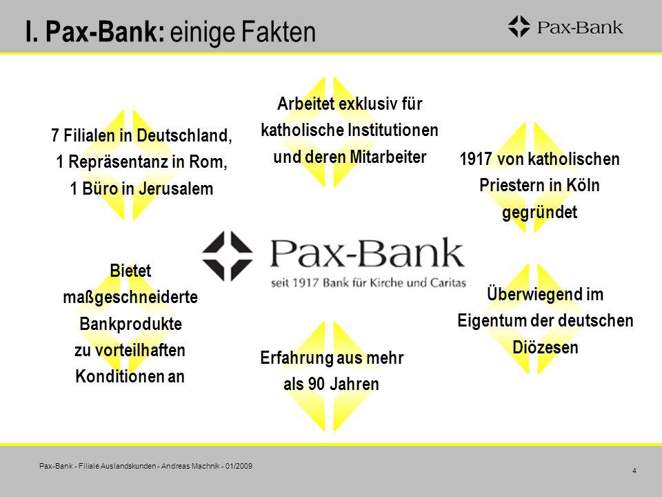 I. Pax-Bank: einige Fakten