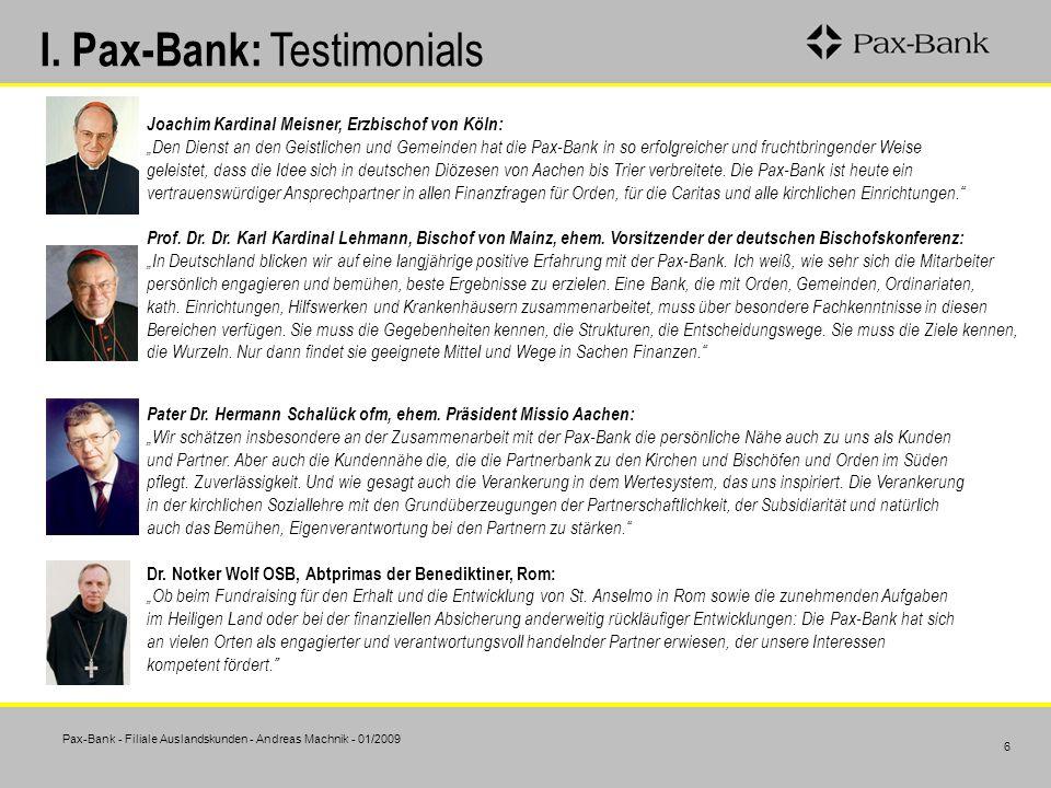 I. Pax-Bank: Testimonials
