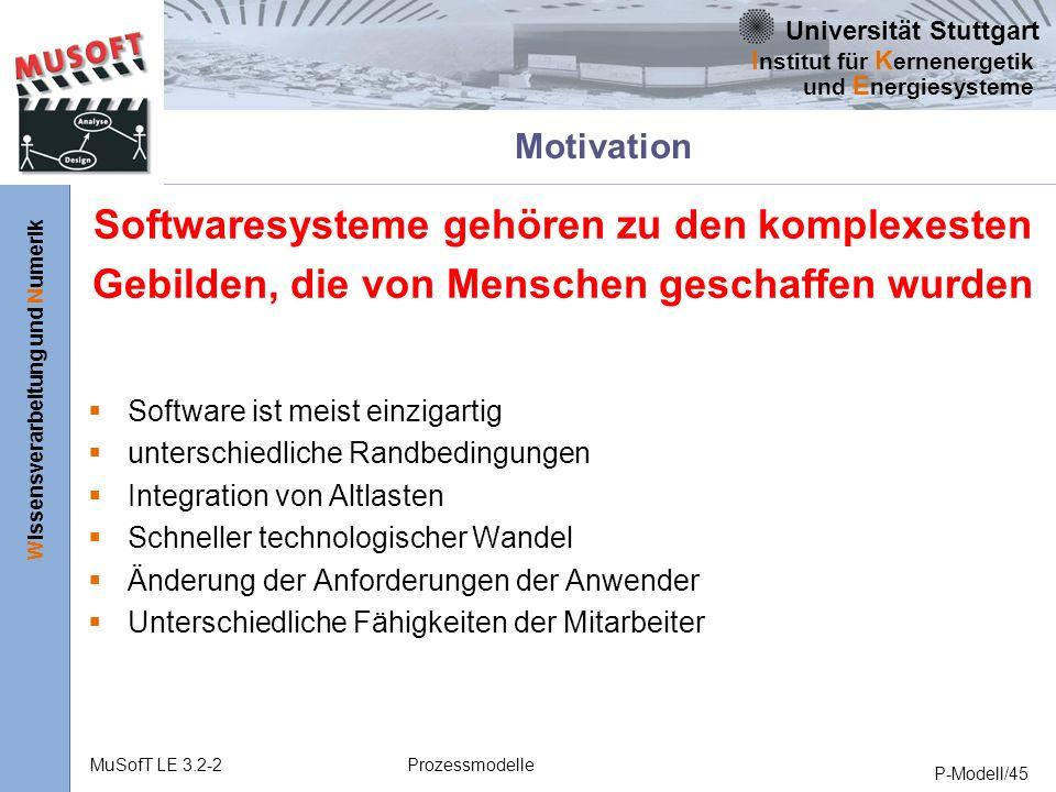 Motivation Softwaresysteme gehören zu den komplexesten Gebilden, die von Menschen geschaffen wurden.