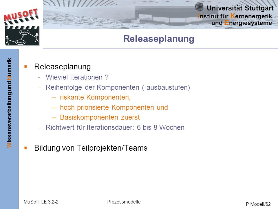 Releaseplanung Releaseplanung Bildung von Teilprojekten/Teams