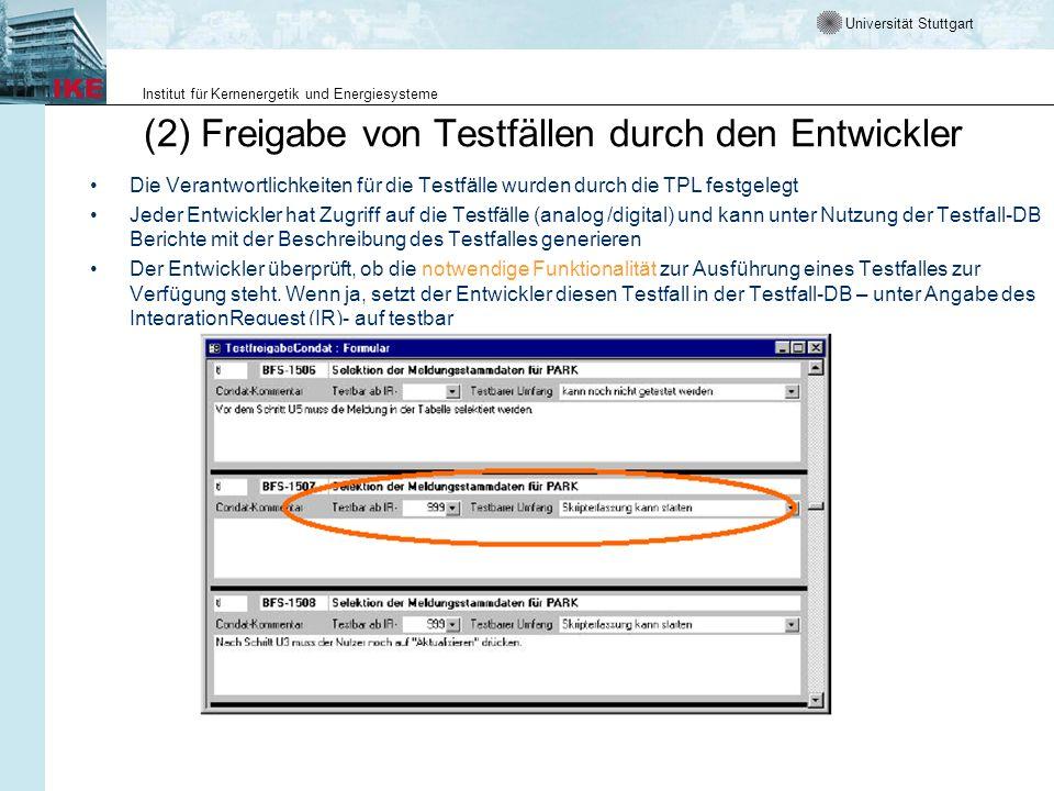 (2) Freigabe von Testfällen durch den Entwickler
