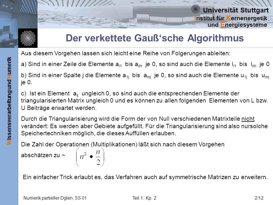 Der verkettete Gauß'sche Algorithmus