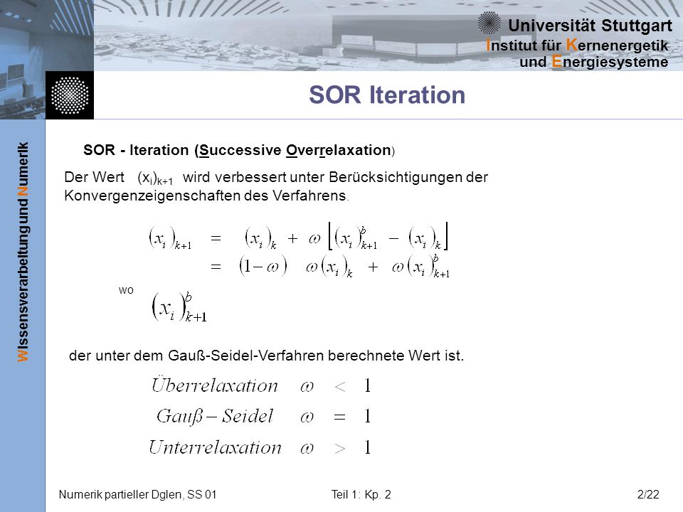 SOR Iteration SOR - Iteration (Successive Overrelaxation)
