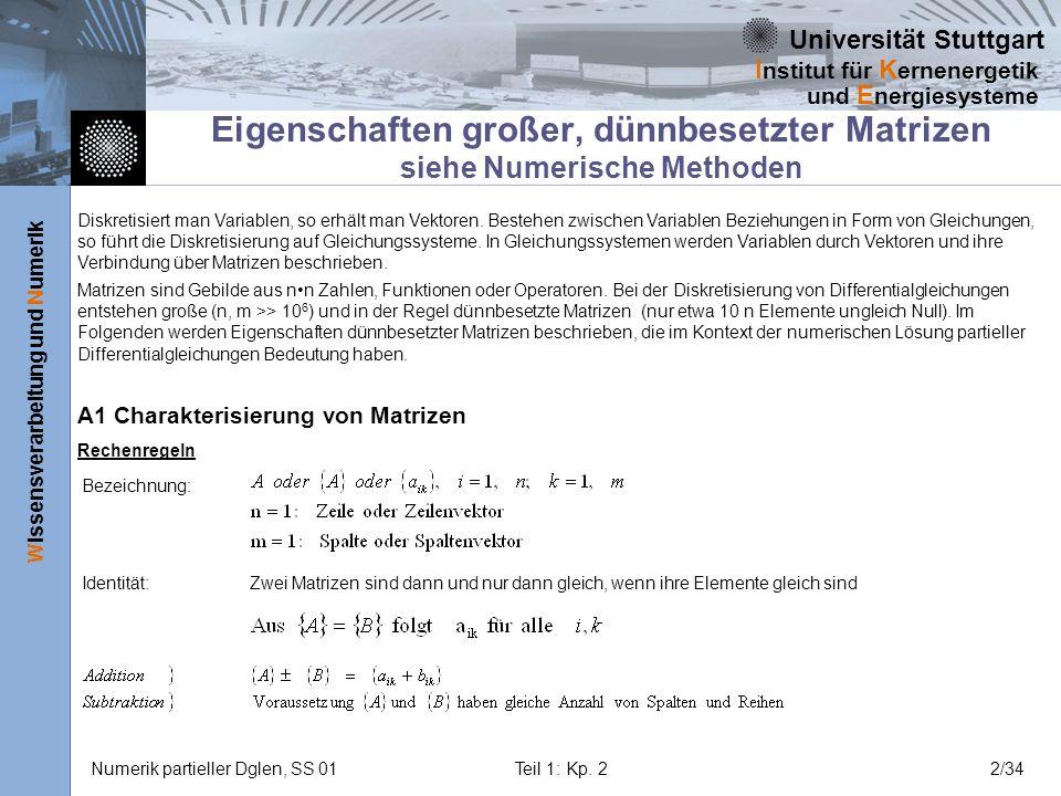 Eigenschaften großer, dünnbesetzter Matrizen siehe Numerische Methoden