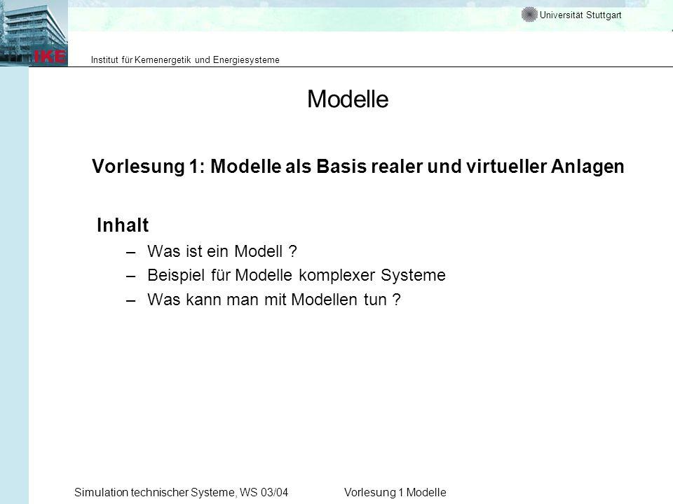 Modelle Vorlesung 1: Modelle als Basis realer und virtueller Anlagen