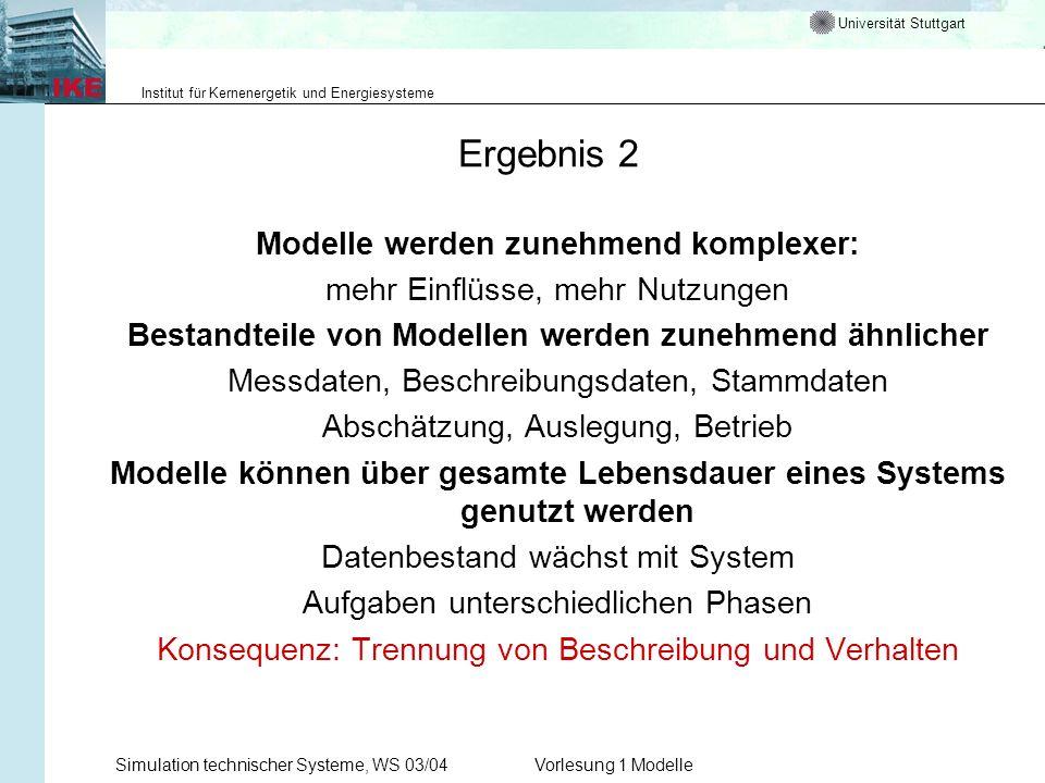Ergebnis 2 Modelle werden zunehmend komplexer: