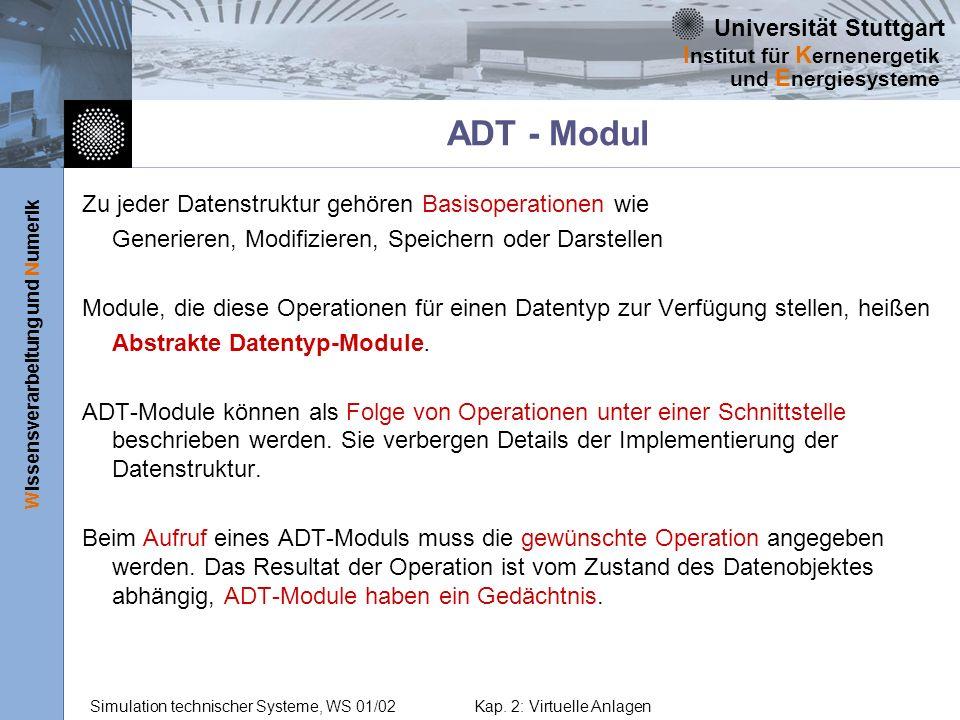 ADT - Modul Zu jeder Datenstruktur gehören Basisoperationen wie