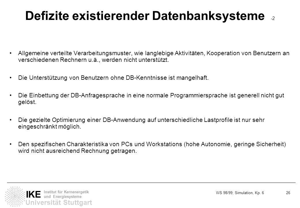 Defizite existierender Datenbanksysteme -2
