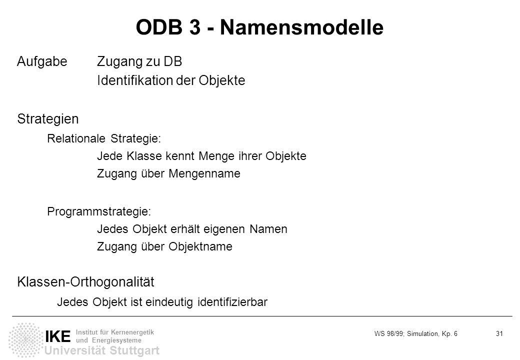 ODB 3 - Namensmodelle Aufgabe Zugang zu DB Identifikation der Objekte