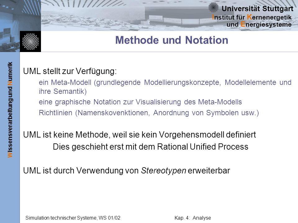 Methode und Notation UML stellt zur Verfügung: