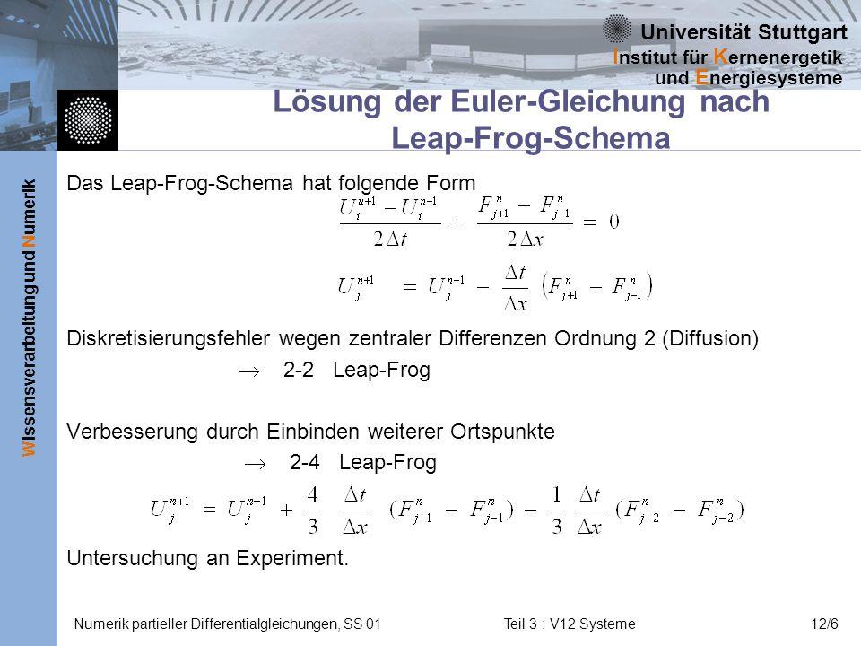 Lösung der Euler-Gleichung nach Leap-Frog-Schema