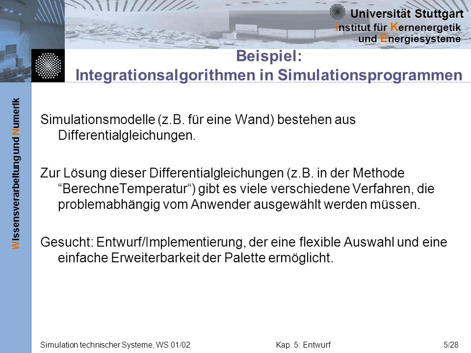 Beispiel: Integrationsalgorithmen in Simulationsprogrammen