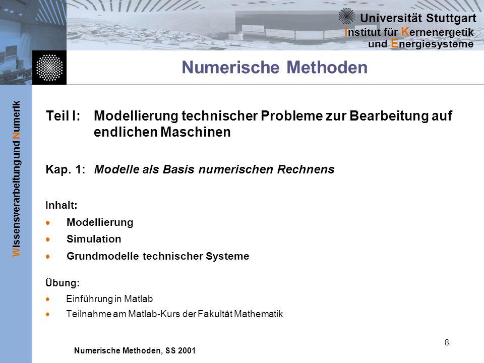 Numerische Methoden Teil I: Modellierung technischer Probleme zur Bearbeitung auf endlichen Maschinen.