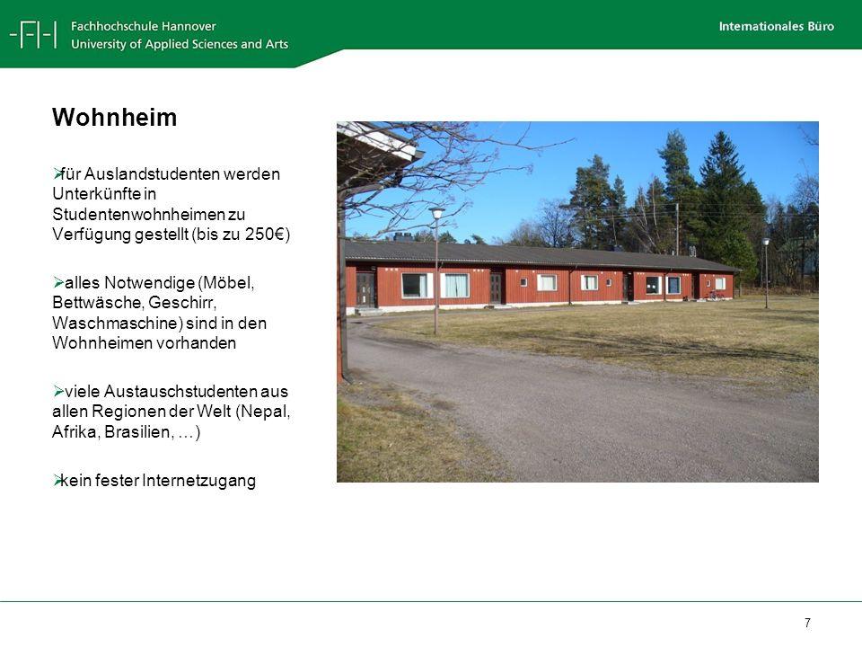 Wohnheim für Auslandstudenten werden Unterkünfte in Studentenwohnheimen zu Verfügung gestellt (bis zu 250€)
