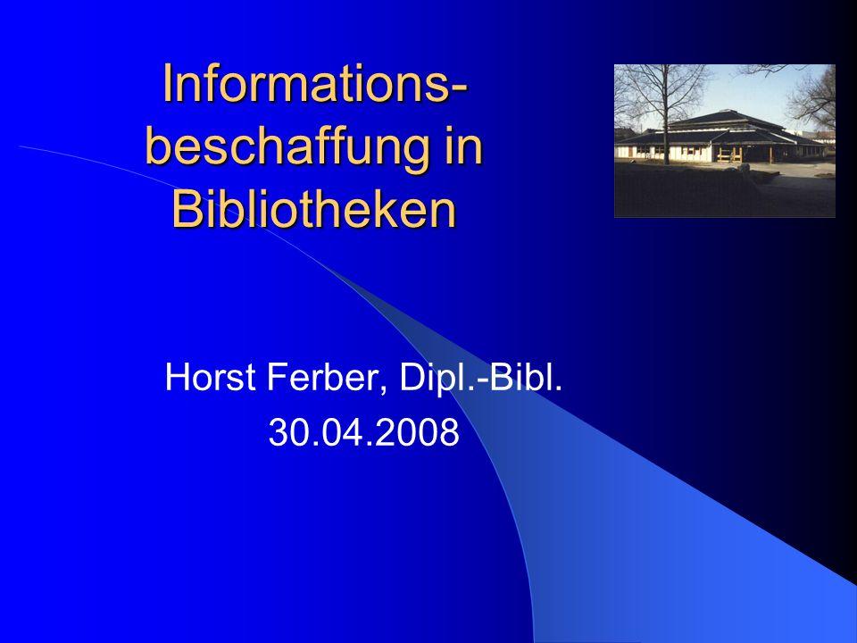 Informations-beschaffung in Bibliotheken