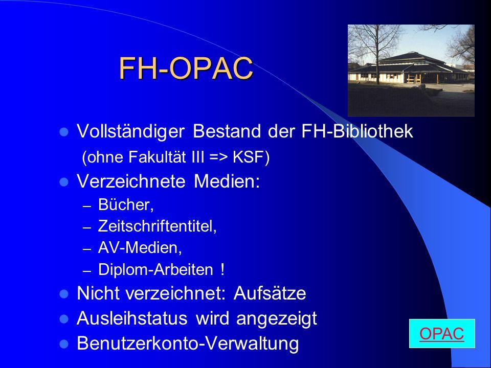 FH-OPAC Vollständiger Bestand der FH-Bibliothek