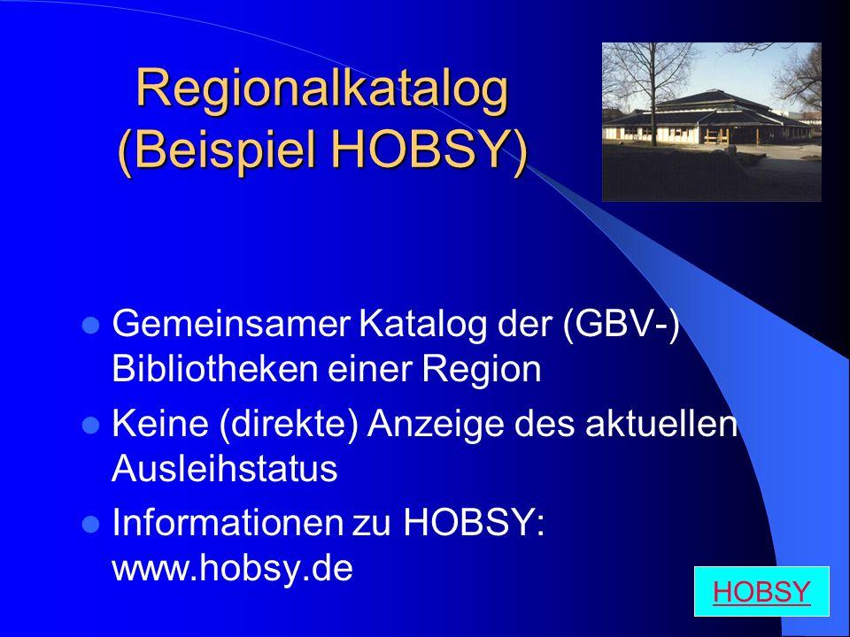 Regionalkatalog (Beispiel HOBSY)