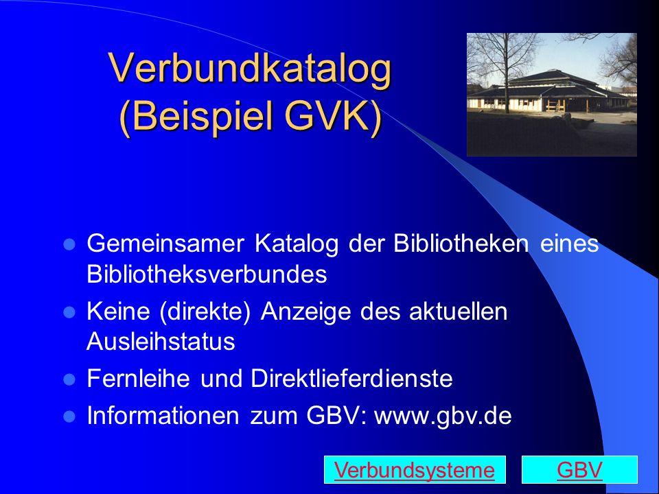 Verbundkatalog (Beispiel GVK)