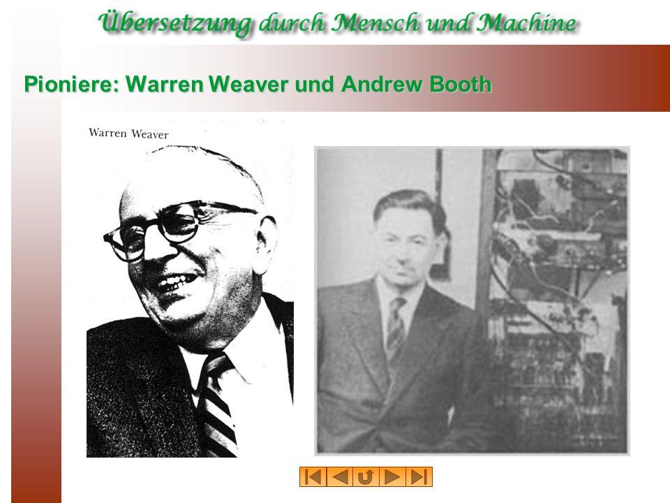 Pioniere: Warren Weaver und Andrew Booth