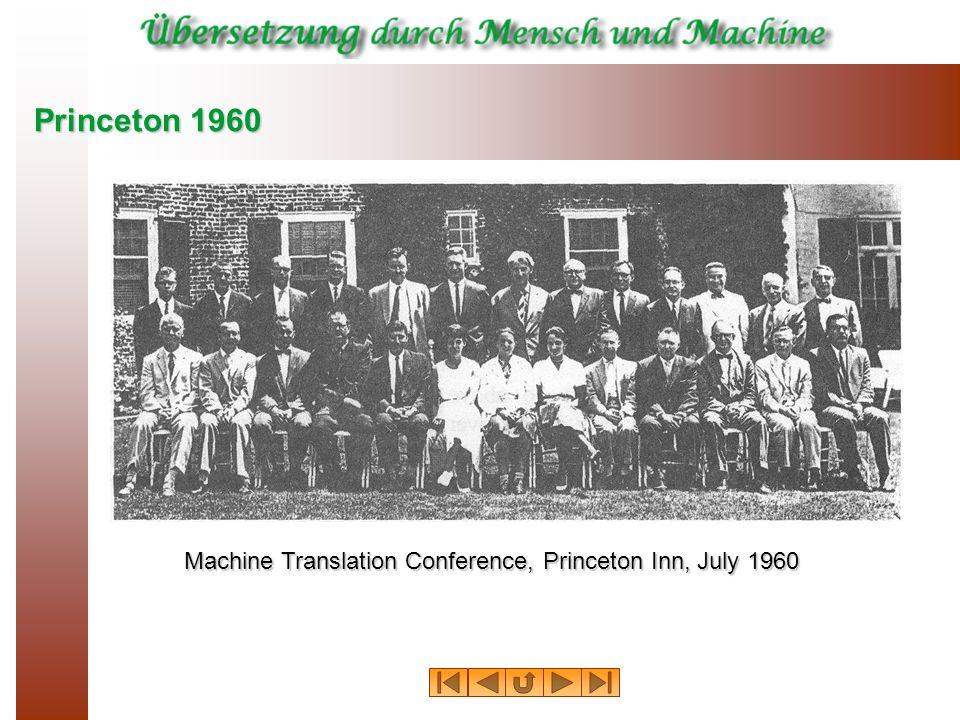 Machine Translation Conference, Princeton Inn, July 1960