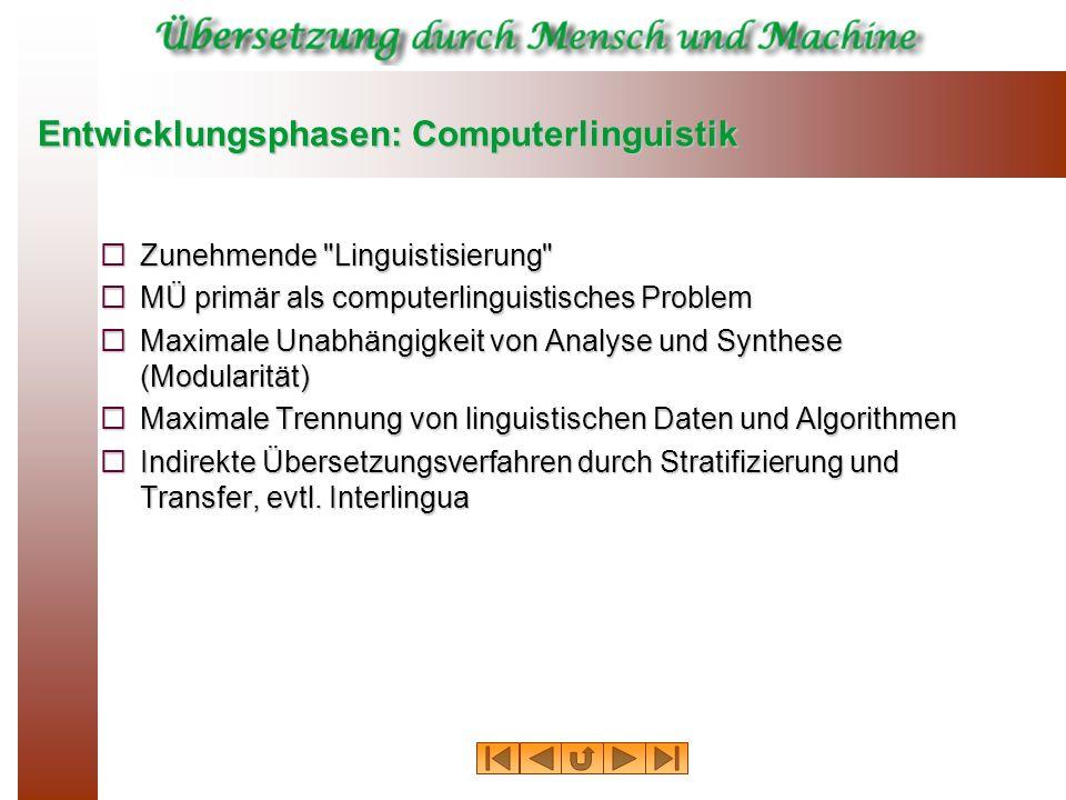 Entwicklungsphasen: Computerlinguistik
