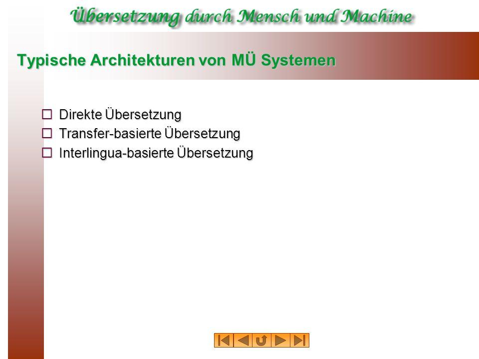 Typische Architekturen von MÜ Systemen